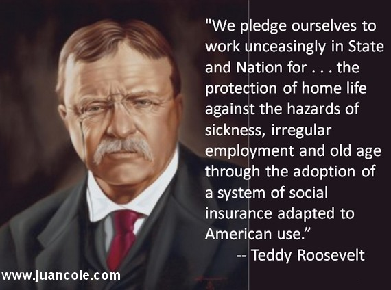 Teddy Roosevelt on Universal Health Care