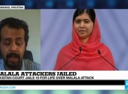 Pakistan – Court jails 10 for life over attack on Malala and on Women's Education