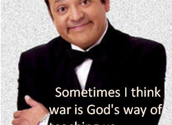 War is God's way… (Rodriguez)