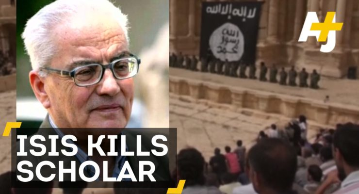 Syria: Daesh/ ISIL Kills aged Archeologist who refused to reveal hidden Palmyra Antiquities