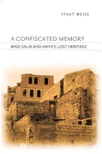 Amnesia and Awakening: Israel and the Nakba (Weiss)