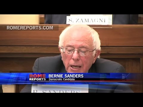 Bernie Sanders at Vatican:  Pope has played historical Role in trying to Create a new World Economy