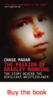 The Government Endangered us with Foreign Quagmires; it's the Bradley Mannings that might keep us safe (Madar)