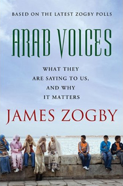 Zogby:  Arab Voices — Listening and Moving Beyond Myth