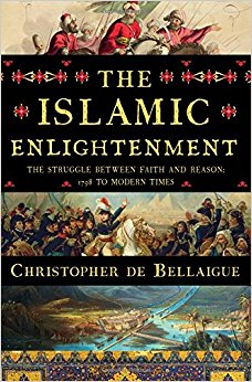 Was/Is there an Islamic Enlightenment? (de Bellaigue)