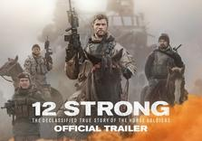 12 Strong. The Inside Story on the Making of a (Refreshingly Accurate) Hollywood War Epic