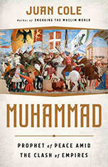 "Headcanon: Review of Juan Cole, ""Muhammad: Prophet of Peace"" at Northwest Progressive Institute"
