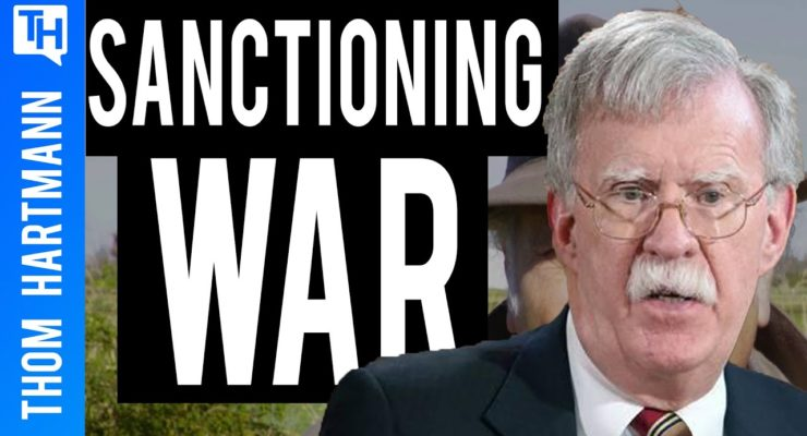 "Trump appointee Bolton inventing a new ""Axis of Evil,"" including Iran, to put US on War Footing"