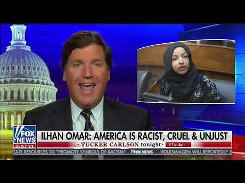 Why Tucker Carlson is Wrong to attack Ilhan Omar for her Dissent