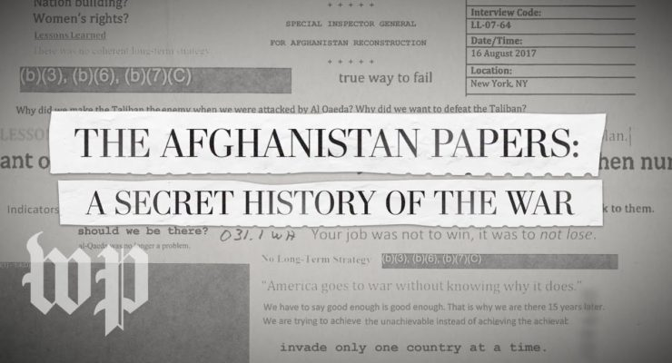 We didn't Need the Documents: America's Trillion $ Failure in the Afghanistan War has been Obvious All Along