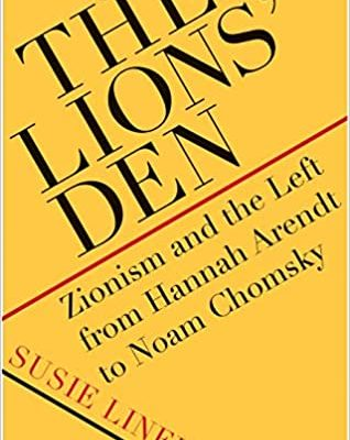 Reclaiming Judaism from the Lion's Den: Zionism, Israel, and the Palestinians