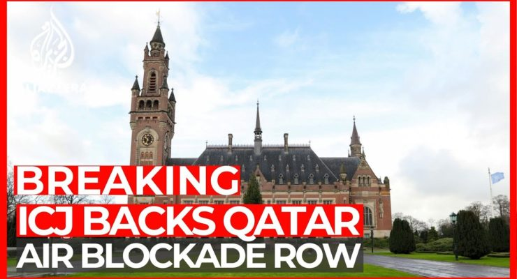 Qatar's Victory over Saudi, UAE Blockade Shows UN Court can be Weapon of the Weak